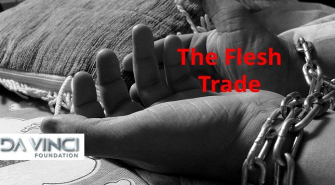 The Flesh Trade – right on our very doorsteps