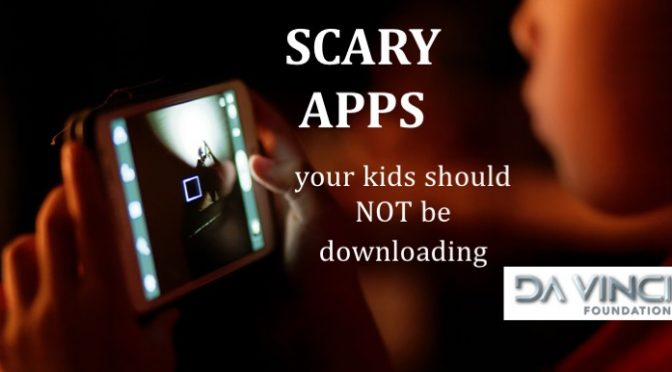 Scary Apps your kids should never download
